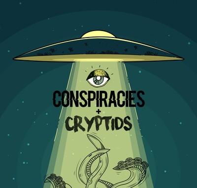 Conspiracies & Cryptids