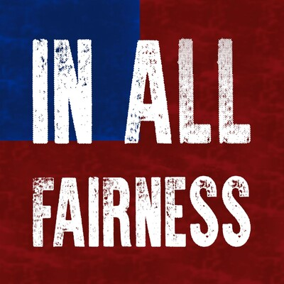 In All Fairness Podcast
