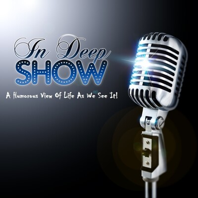 In Deep Show
