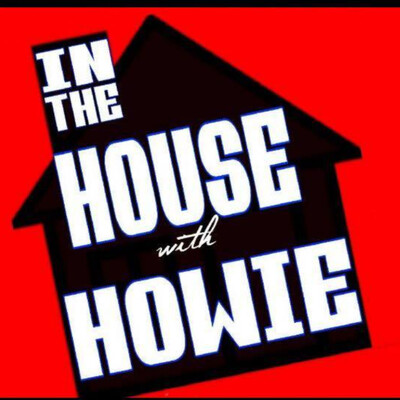 In The House With Howie