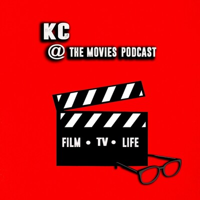 KC @ The Movies Podcast
