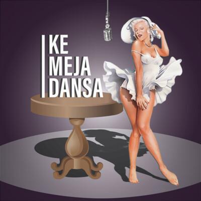 Ke Meja Dansa
