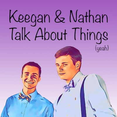 Keegan & Nathan Talk About Things