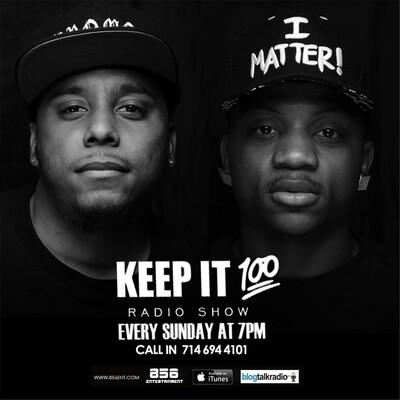 Keep It 100 Radio Show