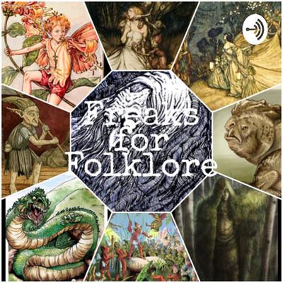 Freaks For Folklore