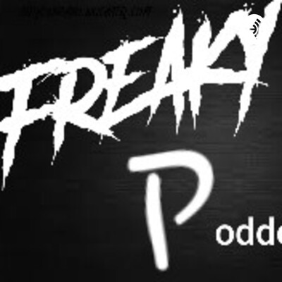 Freaky P oddcast