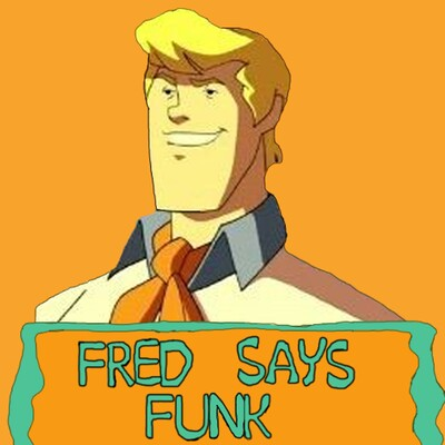 Fred Says Funk