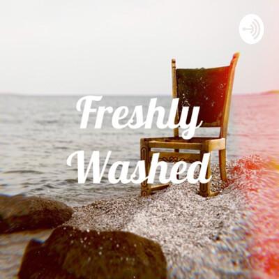 Freshly Washed