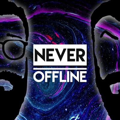 Never Offline