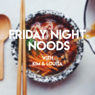 Friday Night Noods