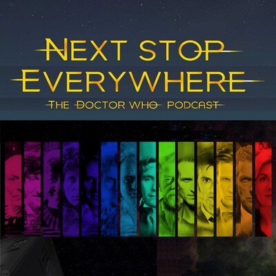 Next Stop Everywhere: The Doctor Who Podcast