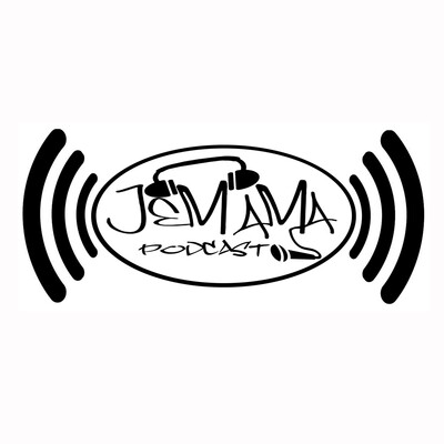 JeMaMa Podcast