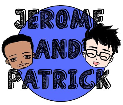 Jerome and Pat's Podcast