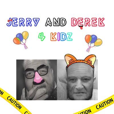 Jerry and Derek 4 Kidz