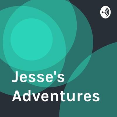 Jesse's Adventures
