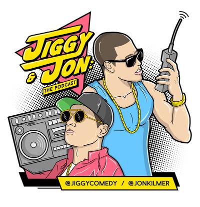 Jiggy & Jon: The Podcast