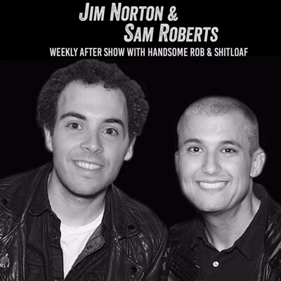 Jim and Sam Weekly After Show