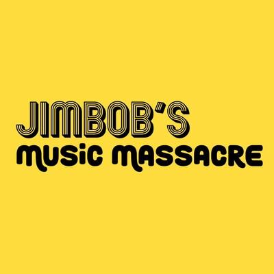 JimBob's Music Massacre