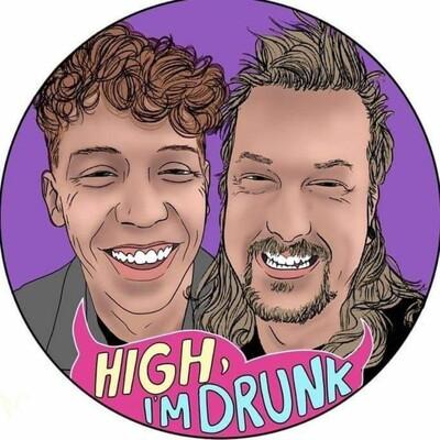 High I'm Drunk Podcast
