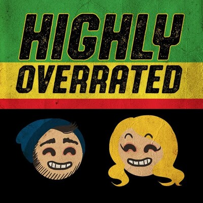 Highly Overrated