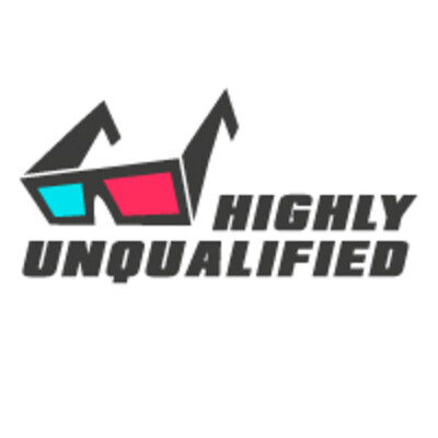 Highly Unqualified: Movies & Misc.