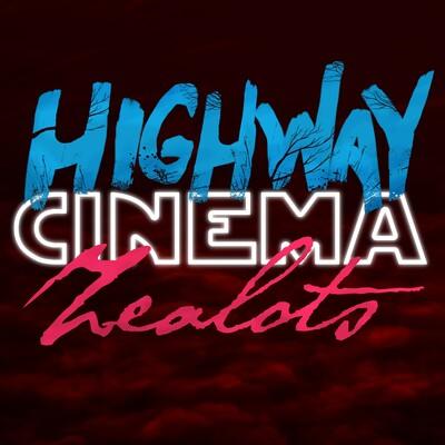 Highway Cinema Zealots