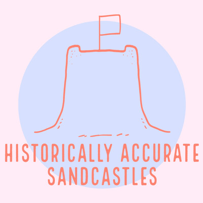 Historically Accurate Sandcastles
