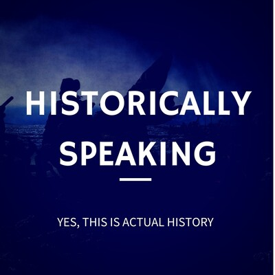 Historically Speaking