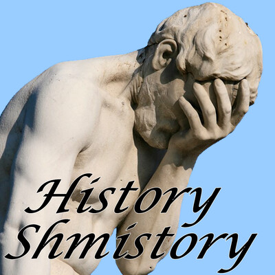 History Schmistory