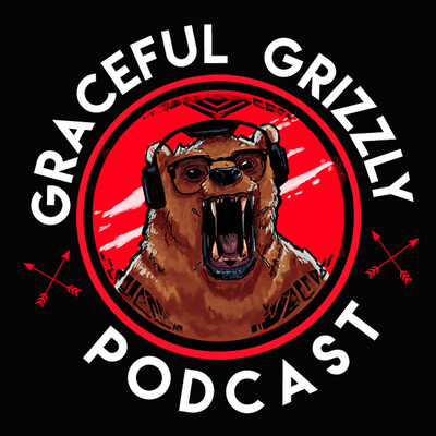 Graceful Grizzly Podcast