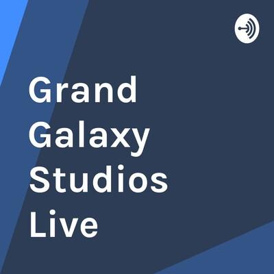 Grand Galaxy Studios Live