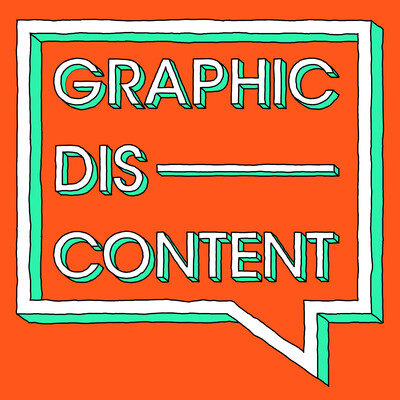 Graphic Discontent
