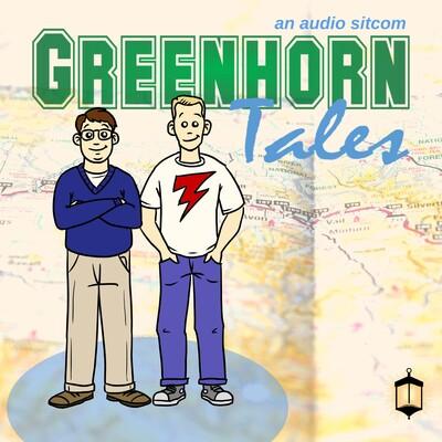 Greenhorn Tales | an audio sitcom