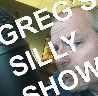 Greg's Silly Show