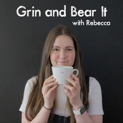 Grin and Bear It with Rebecca