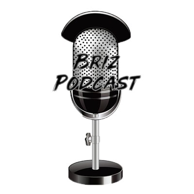 Briz Podcast
