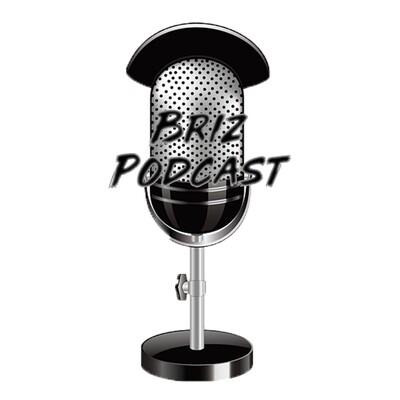 Briz Podcast
