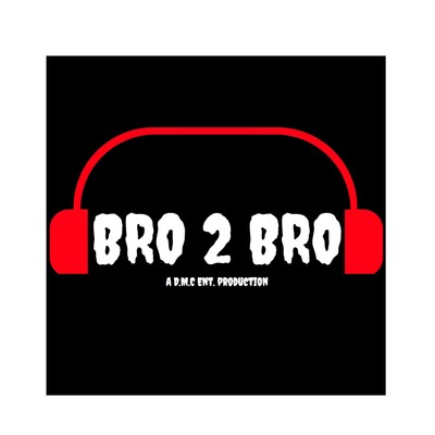Bro 2 Bro Podcast
