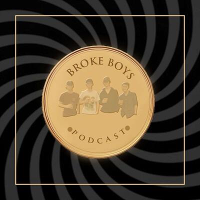 Broke Boys Podcast
