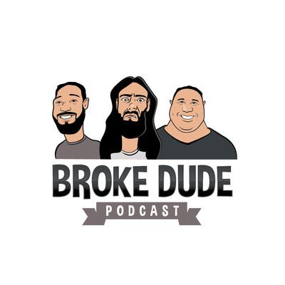 Broke Dude Podcast