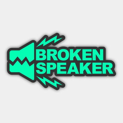Broken Speaker Podcast