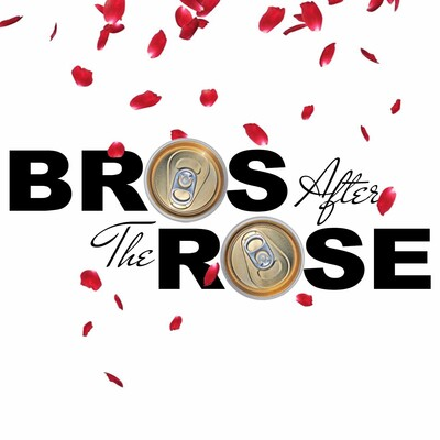 Bros After The Rose