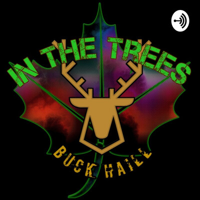 In The Trees w/ Buck Haill