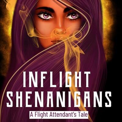Inflight Shenanigans