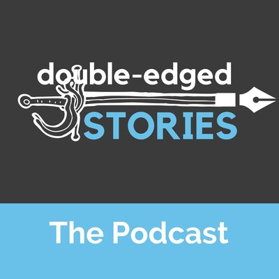 Double-Edged Stories Podcast