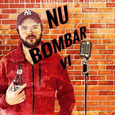 Nu bombar vi