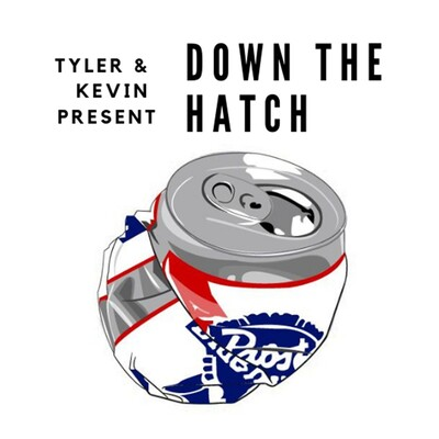Down The Hatch: Drunk Podcast