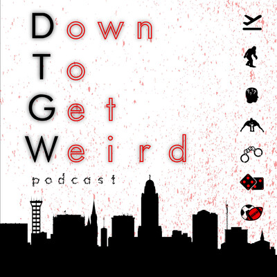 Down To Get Weird Podcast