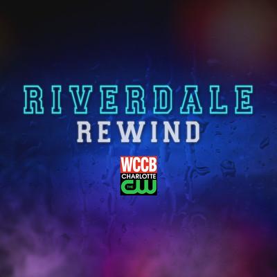 WCCB CharlotteRiverdale Rewind – WCCB Charlotte