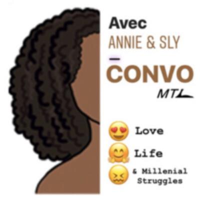CONVOMTL - Love, Life & Millennial Struggles
